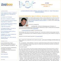 Le travail collaboratif en ligne et à distance : de quoi parle-t-on ? (Partie 2/2) - Le Blog Zazibao