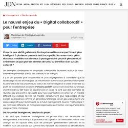 Le nouvel enjeu du « Digital collaboratif » pour l'entreprise