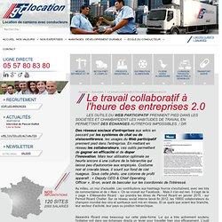 Le travail collaboratif à l'heure des entreprises 2.0 - GT location - Location de camion avec conducteur