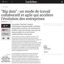 """""""Big data"""" : un mode de travail collaboratif et agile qui accélère l'évolution des entreprises"""