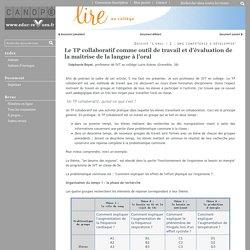 Le TP collaboratif comme outil de travail et d'évaluation de la maîtrise de la langue à l'oral