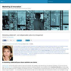 Marketing collaboratif : une indispensable culture du changement