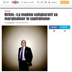 Rifkin: «Le modèle collaboratif va marginaliser lecapitalisme»