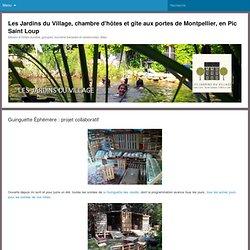 Les Jardins du Village, chambre d'hôtes et gîte aux portes de Montpellier, en Pic Saint Loup