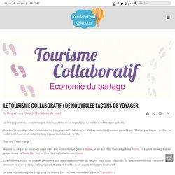 Le tourisme collaboratif : de nouvelles façons de voyager - Rendez-vous Abroad
