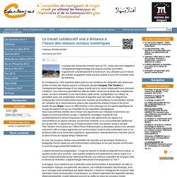 Le travail collaboratif oral à distance à l'heure des réseaux sociaux numériques