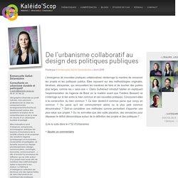 De l'urbanisme collaboratif au design des politiques publiques