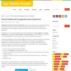 Travail collaboratif et suggestions dans Google Docs