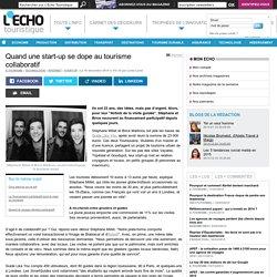 Quand une start-up se dope au tourisme collaboratif - L'Echo Touristique
