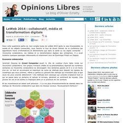 LeWeb 2014 : collaboratif, média et transformation digitale