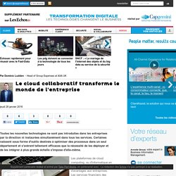 Le cloud collaboratif transforme le monde de l'entreprise - Cloud Computing
