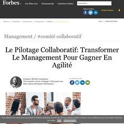 Le Pilotage Collaboratif: Transformer Le Management Pour Gagner En Agilité