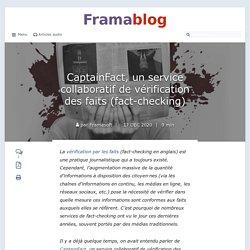 CaptainFact, un service collaboratif de vérification des faits (fact-checking)