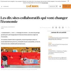 Les dix sites collaboratifs qui vont changer l'économie