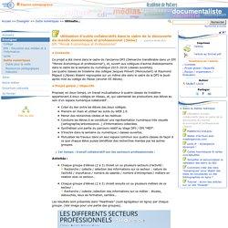 Utilisation d'outils collaboratifs dans le cadre de la découverte du monde économique et professionnel (3ème)- Les Enseignants Documentalistes de l'Académie de Poitiers
