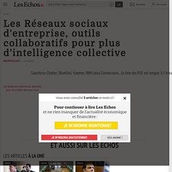 ✔ Les Réseaux sociaux d'entreprise, outils collaboratifs pour plus d'intelligence collective, Le Cercle