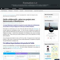 Outils collaboratifs : gérez vos projets avec Meistertask et Mindmeister