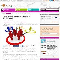 Les outils collaboratifs utiles à la motivation ?