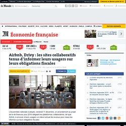 Airbnb, Drivy:les sites collaboratifs tenus d'informer leurs usagers sur leurs obligations fiscales