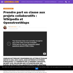 Prendre part en classe aux projets collaboratifs : Wikipedia et OpenstreetMaps