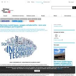 Services numériques, usages collaboratifs : vers une bibliothèque participative