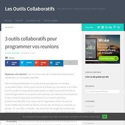 3 outils collaboratifs pour programmer vos reunions