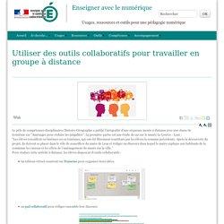 Utiliser des outils collaboratifs pour travailler en groupe à distance - Enseigner avec le numérique