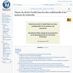 Charte du droit à l'oubli dans les sites collaboratifs et les moteurs de recherche