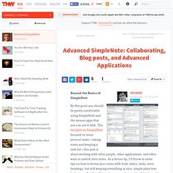Advanced SimpleNote: Collaborating, Blog posts, and Advanced Applications