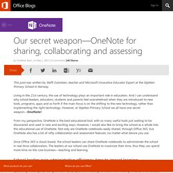 Our secret weapon—OneNote for sharing, collaborating and assessing
