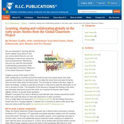Learning, sharing and collaborating globally in the early years: Stories from the Global Classroom Project - R.I.C. Publications