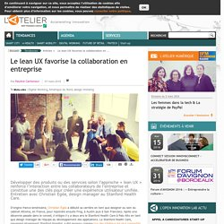 Le lean UX favorise la collaboration en entreprise