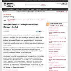 Want Collaboration?:Accept—and Actively Manage—Conflict