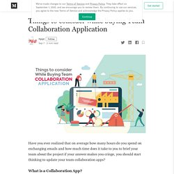 Things to consider while buying Team Collaboration Application