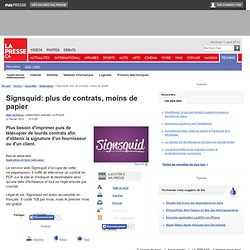 Signsquid: plus de contrats, moins de papier | Alain McKenna, collaboration spéciale | Applications