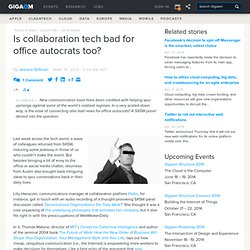 Is collaboration tech bad for office autocrats too? — Online Collaboration