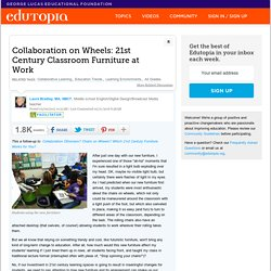 Collaboration on Wheels: 21st Century Classroom Furniture at Work