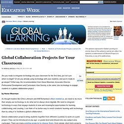 Global Collaboration Projects for Your Classroom - Global Learning