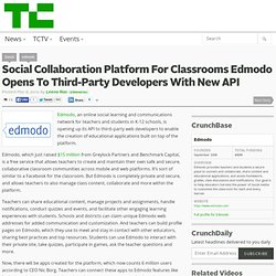 Social Collaboration Platform For Classrooms Edmodo Opens To Third-Party Developers With New API