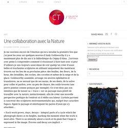 Une collaboration avec la Nature