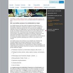 XIII. Les médias sociaux et la collaboration en ligne