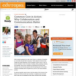 Common Core in Action: Why Collaboration and Communication Matter
