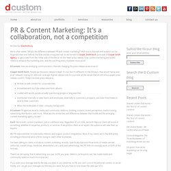 PR & Content Marketing: It's a collaboration, not a competition