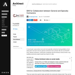 BIM for Collaboration between General and Specialty Contractors