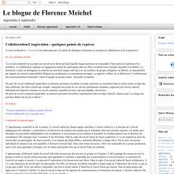 Le blogue de Florence Meichel : Collaboration/Coopération : quelques points de repères