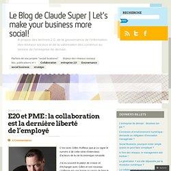 E20 et PME : la collaboration est la dernière liberté de l'employé