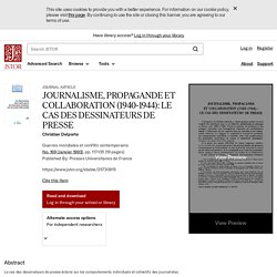 JOURNALISME, PROPAGANDE ET COLLABORATION (1940-1944): LE CAS DES DESSINATEURS DE PRESSE on JSTOR