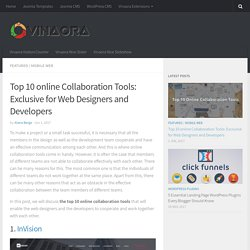 Top 10 Online Collaboration Tools for Web Designers and Developers