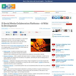 15 Social Media Collaboration Platforms – A Wiki In Development