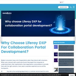 Why choose Liferay DXP for collaboration portal development? - KNOWARTH